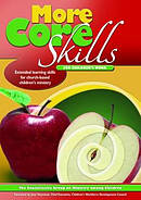 More Core Skills For Childrens Work