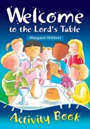 Welcome To The Lords Table Activity Book