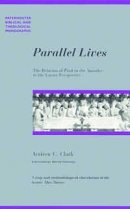 Parallel Lives: The Relation of Paul to the Apostles in the Lucan Perspective