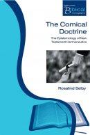 The Comical Doctrine: The Epistemology of New Testament Hermeneutics