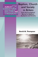 Baptism Church and Society in England