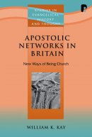 Apostolic Networks In Britain