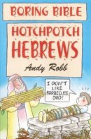 Boring Bible: Hotchpotch Hebrews