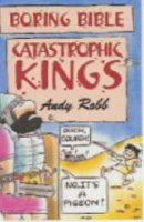 Boring Bible: Catastrophic Kings
