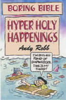 Boring Bible: Hyper Holy Happenings