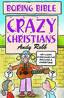 Boring Bible: Crazy Christians