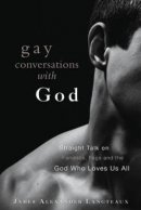 Gay Conversations with God
