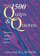 Over 1600 Quips and Quotes