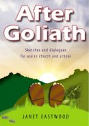 After Goliath: Sketches and Dialogues for use in Church and School
