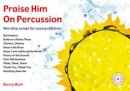 Praise Him on Percussion Plus Free CD