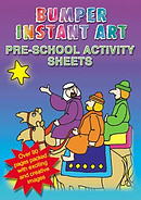 Bumper Instant Art: Pre School Activity Sheets