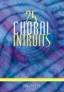 25 Choral Introits