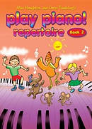 Play Piano! Repertoire - Book 2