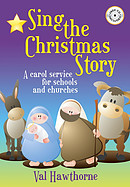 Sing The Christmas Story plus FREE CD