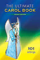 The Ultimate Carol Book Pocket Edition