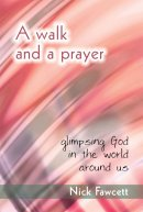 Walk And A Prayer