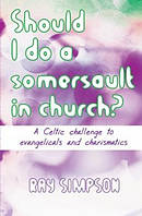 Should I Do a Somersault in Church?