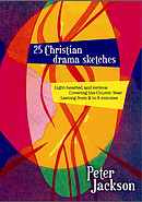25 Christian Drama Sketches