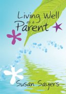 Living Well as a Parent