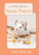 Little Book Of Mouse Prayers