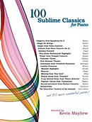 100 Sublime Classics for Piano