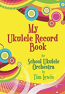 My Ukulele Record Book