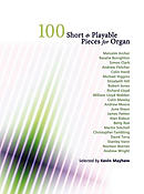100 Short And Playable Pieces For Organ
