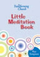 The Transforming Church - Little Meditation Book