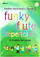 Funky Flute Repertoire - Book 3 Student