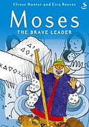 Moses The Brave Leader