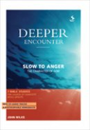 Deeper Encounter: Slow to Anger