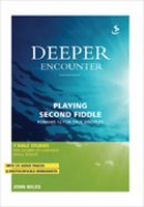 Deeper Encounter: Playing Second Fiddle Book and CD