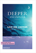 Deeper Encounter: Love One Another Book + CD