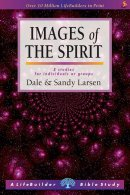 Lifebuilder Bible Study : Images of the Spirit
