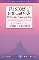 The Story Of God And Man: Lifebuilder Bible Study