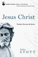 Jesus Christ: John Stott Bible Studies