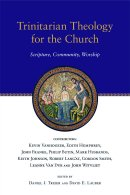 Trinitarian Theology for the Church