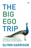 The Big Ego Trip