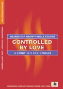 Controlled by Love Study in 2 Corinthians