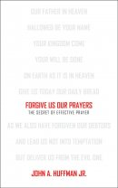 Forgive Us Our Prayers Pb