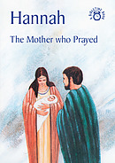 Hannah The Mother Who Prayed