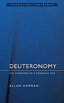 Deuteronomy ; Focus on the Bible