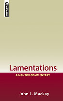 Lamentaions : A Mentor Commentary
