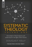 Systematic Theology Vol. 1