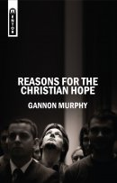 Reasons For The Christian Hope