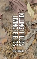 Killing Fields Living Fields