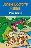 Jungle Doctors Fables Pb