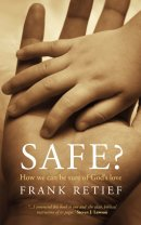 Safe How Can We Be Sure Of Gods Love