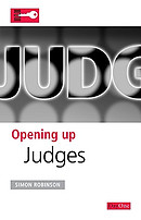 Judges  : Opening Up the Bible