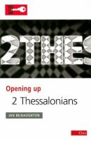 2 Thessalonians : Opening Up the Bible